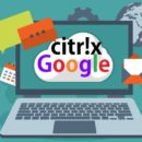 Google collaborates with Citrix