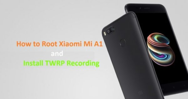 How to Root Xiaomi Mi A1