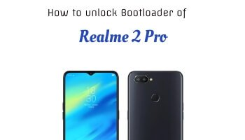 Easy Guide] How to unlock Bootloader of Realme 2 Pro using